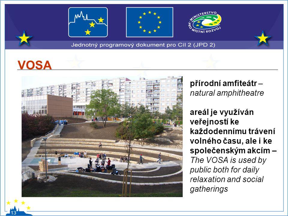 VOSA 13 přírodní amfiteátr – natural amphitheatre areál je využíván veřejností ke každodennímu trávení volného času, ale i ke společenským akcím – The
