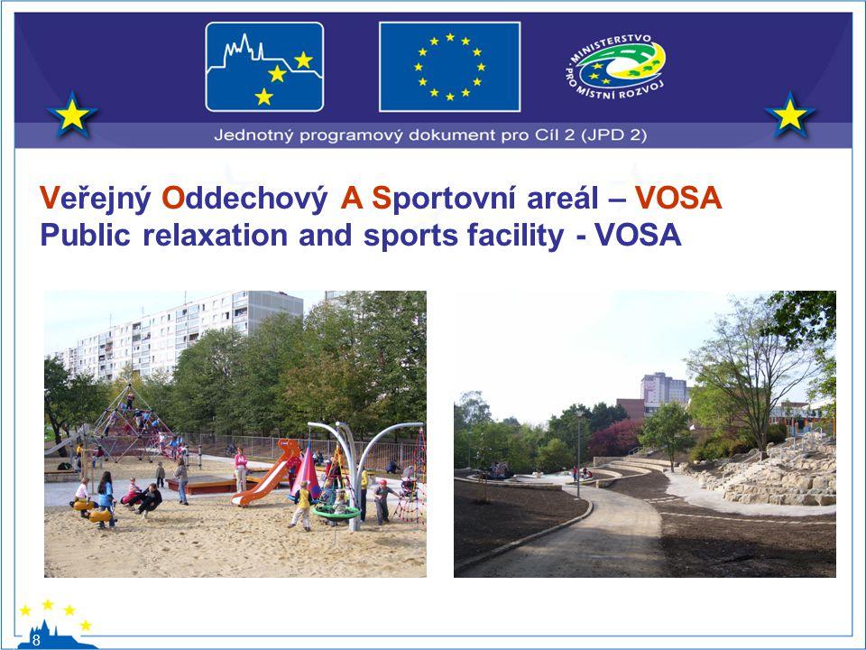Veřejný Oddechový A Sportovní areál – VOSA Public relaxation and sports facility - VOSA 8
