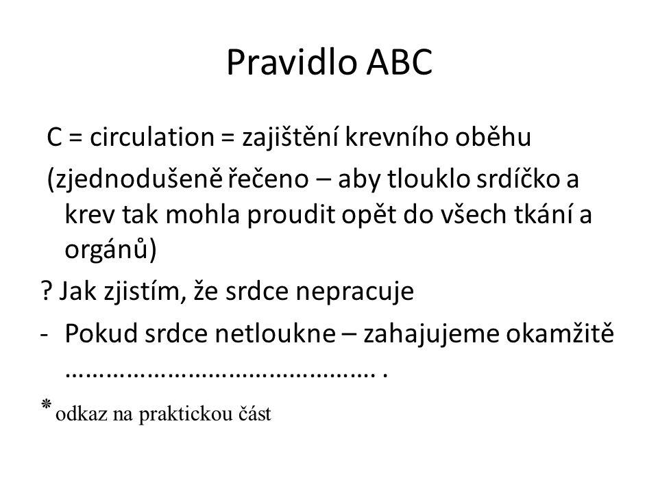 První pomoc Praktická část (realizovaná v hodině tělesné výchovy)