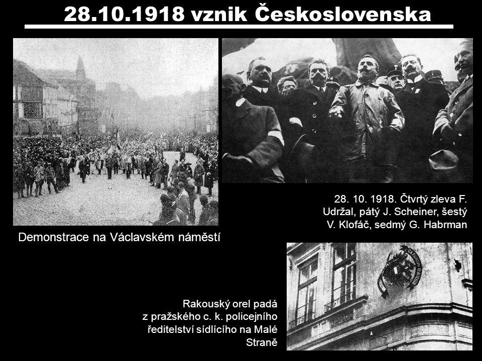 Demonstrace na Václavském náměstí 28.10.1918 vznik Československa 28. 10. 1918. Čtvrtý zleva F. Udržal, pátý J. Scheiner, šestý V. Klofáč, sedmý G. Ha