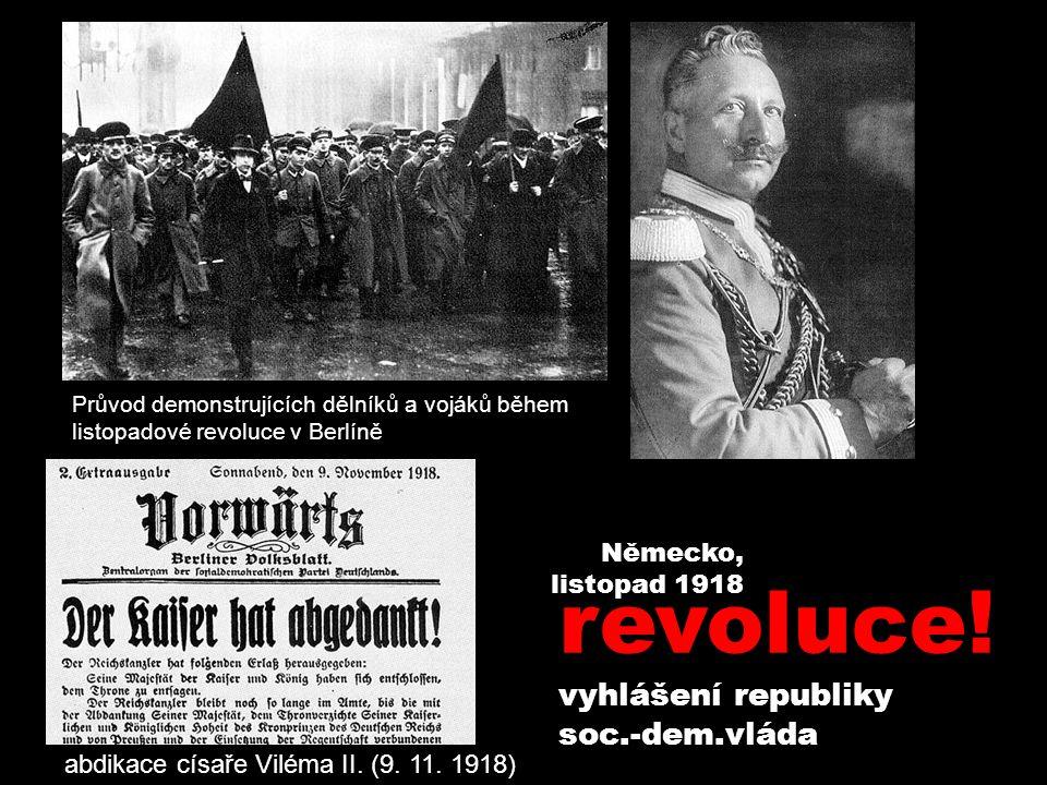 Průvod demonstrujících dělníků a vojáků během listopadové revoluce v Berlíně abdikace císaře Viléma II. (9. 11. 1918) revoluce! vyhlášení republiky so