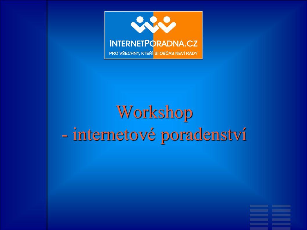 Workshop - internetové poradenství