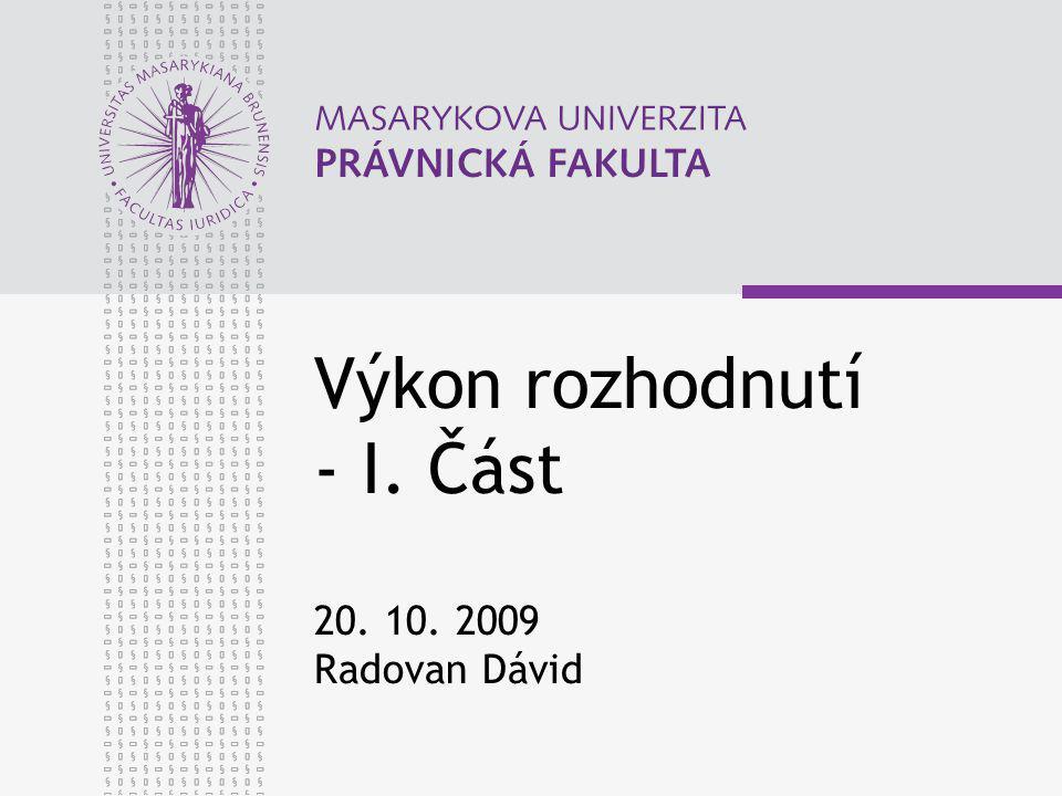 www.law.muni.cz 22 Speciální zásady – fáze rozvrhu výtěžku Zásada přednosti § 279 odst.