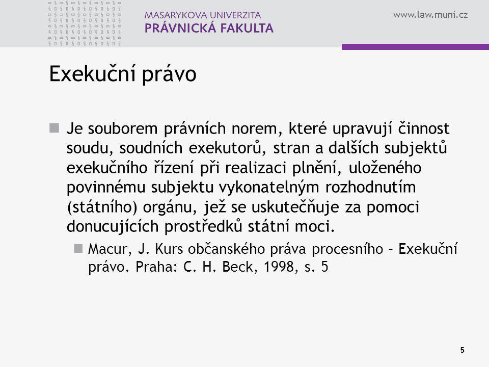 www.law.muni.cz 36 Prohlášení o majetku Předvolání k prohlášení o majetku musí obsahovat účel výslechu poučení o následcích, jestliže prohlášení bude odmítnuto nebo jestliže v něm budou uvedeny nepravdivé nebo hrubě zkreslené údaje event.