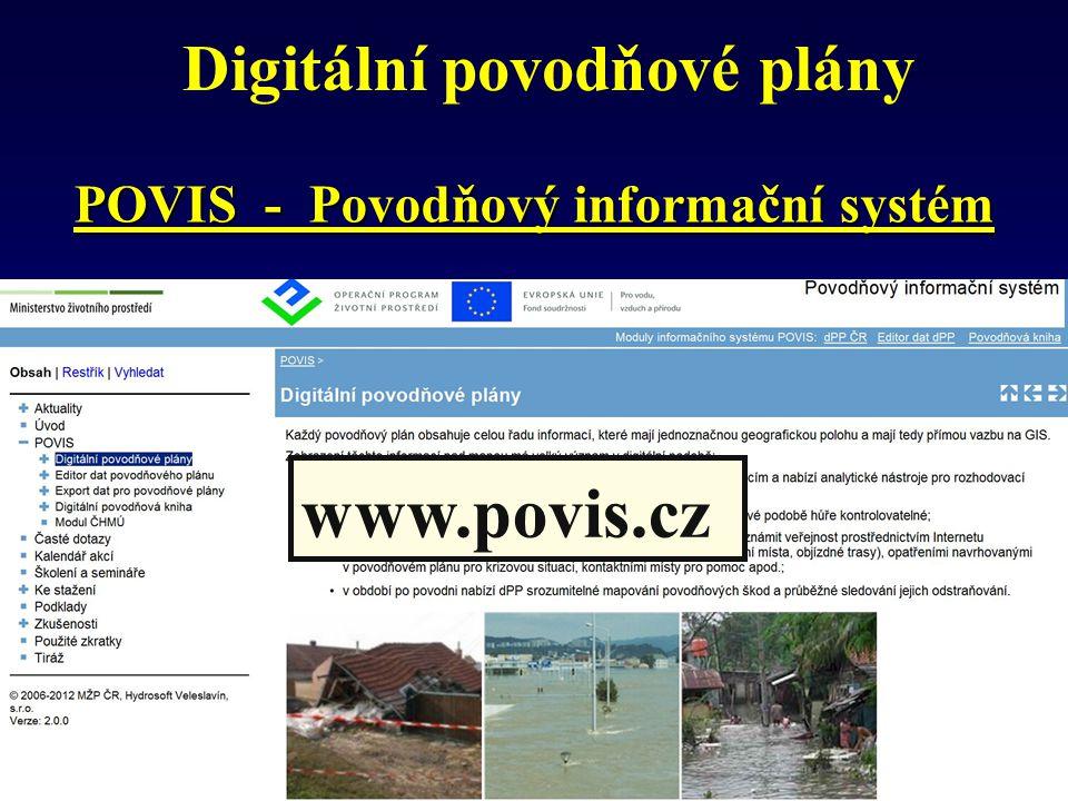 Digitální povodňové plány POVIS - Povodňový informační systém www.povis.cz