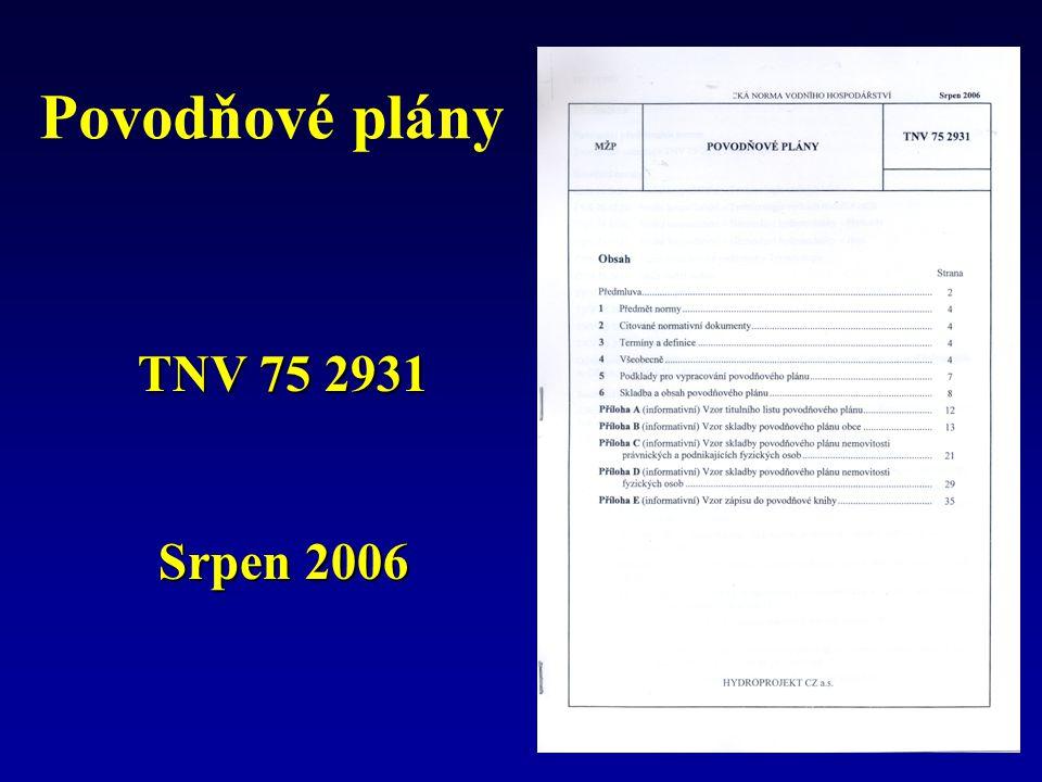 Obsah povodňového plánuPřílohy Povodňové plány nižších úrovní Povodňová kniha Tiskopisy a formuláře
