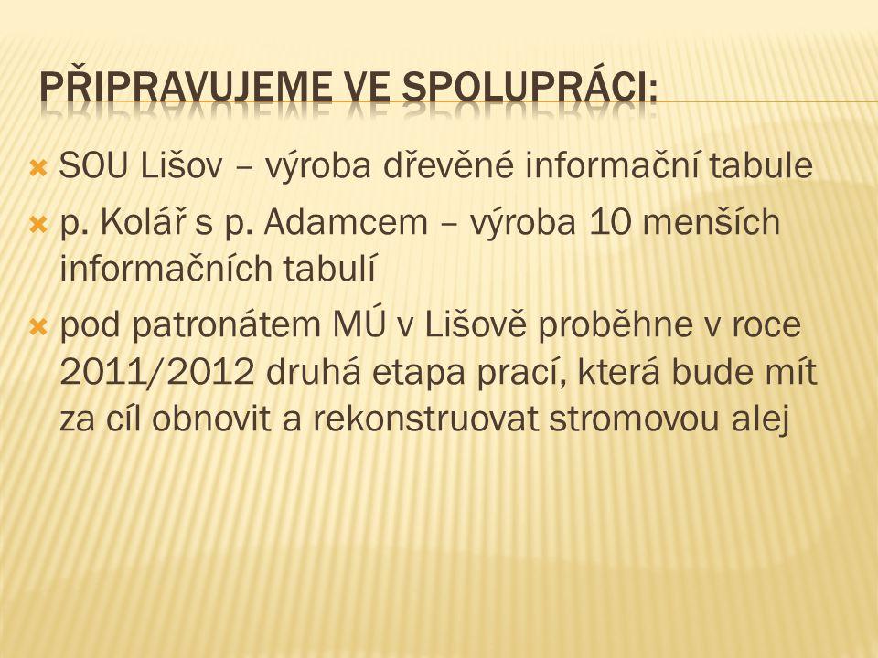  SOU Lišov – výroba dřevěné informační tabule  p.