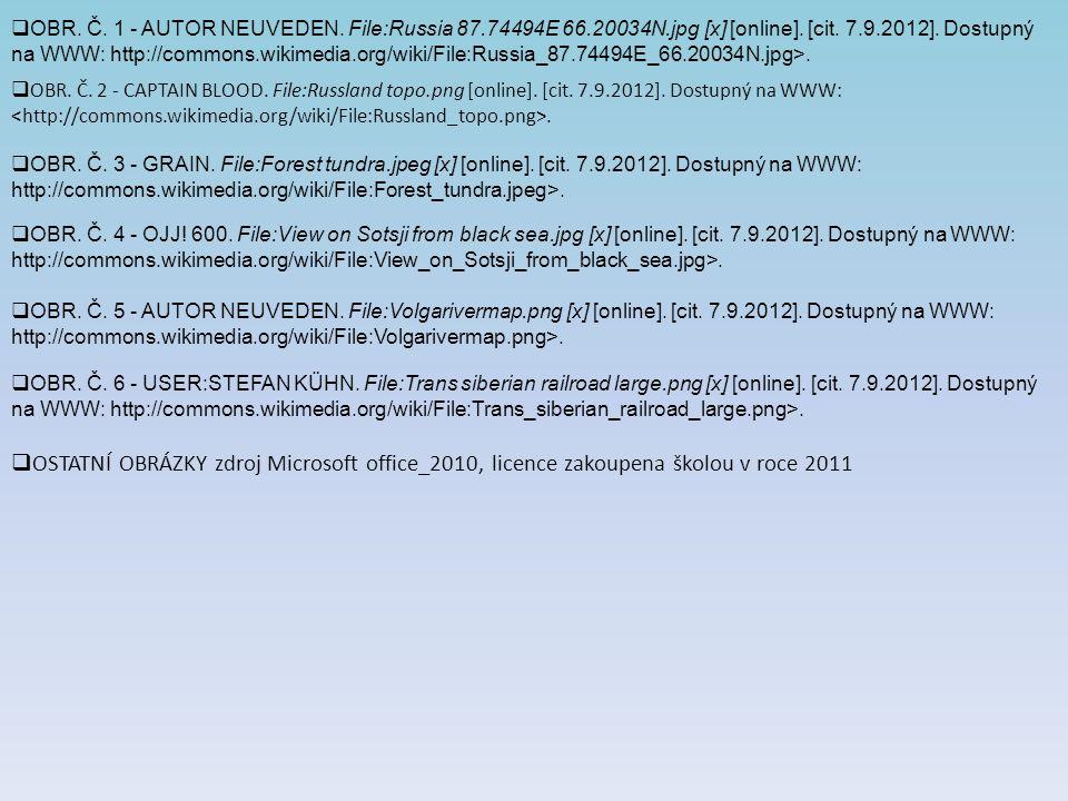  OBR. Č. 1 - AUTOR NEUVEDEN. File:Russia 87.74494E 66.20034N.jpg [x] [online]. [cit. 7.9.2012]. Dostupný na WWW: http://commons.wikimedia.org/wiki/Fi