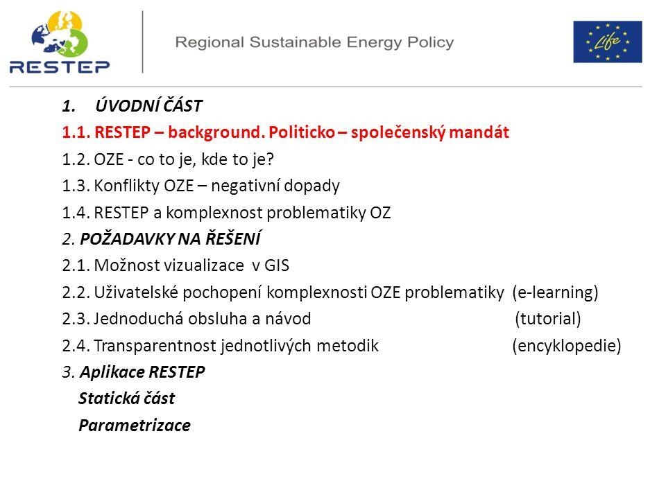 Interaktivní mapa potenciálu OZE v ČR PROJEKT RESTEP DSS – Decision Support System