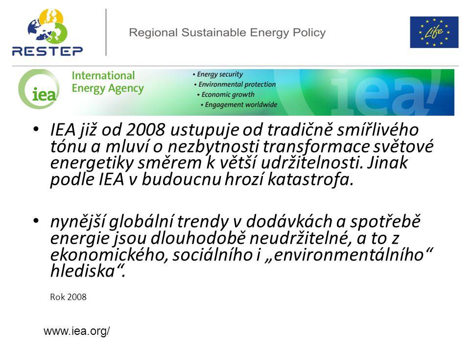 IEA již od 2008 ustupuje od tradičně smířlivého tónu a mluví o nezbytnosti transformace světové energetiky směrem k větší udržitelnosti. Jinak podle I
