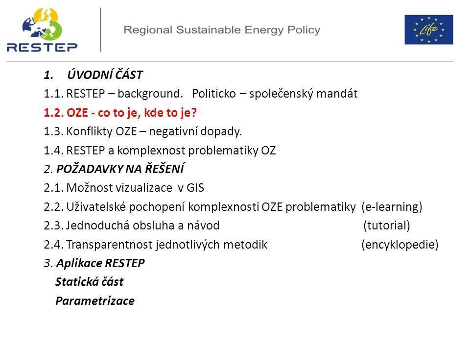 . Děkuji za pozornost Workshop 24.10.2014 na MŽP (zaměření implementaci ochrany přírody v RESTEP) Možnost diskuse Pozvánka