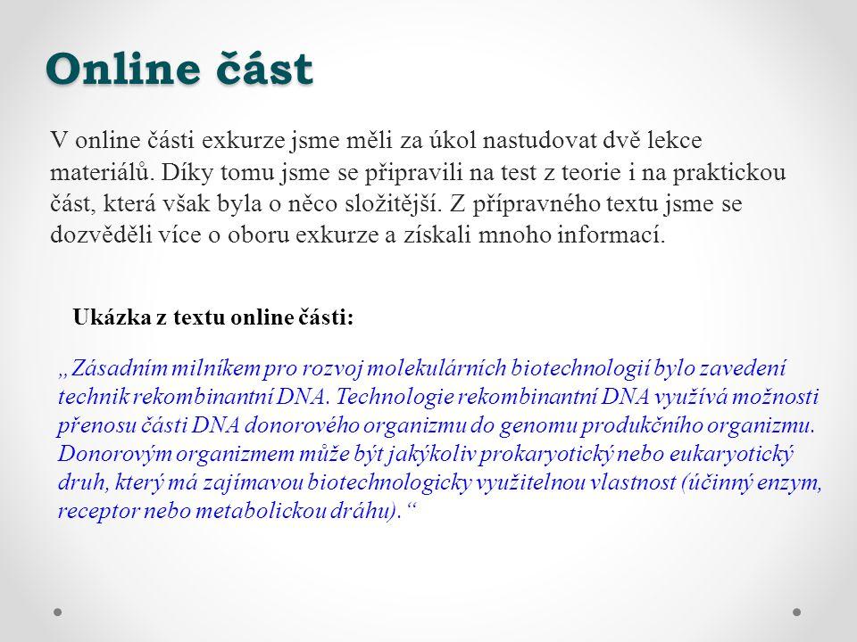 Online část V online části exkurze jsme měli za úkol nastudovat dvě lekce materiálů.