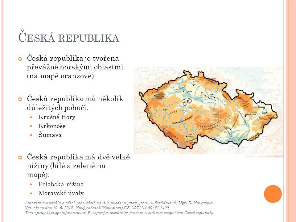 Č ESKÁ REPUBLIKA Autorem materiálu a všech jeho částí, není-li uvedeno jinak, jsou: A. Strádalová, Mgr. D. Nováková. Vytvořeno dne 10. 6. 2012. Nový z