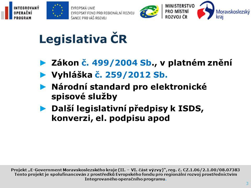"""www.i.cz Projekt """"E ‑ Government Moravskoslezského kraje (II. – VI. část výzvy)"""", reg. č. CZ.1.06/2.1.00/08.07383 Tento projekt je spolufinancován z p"""