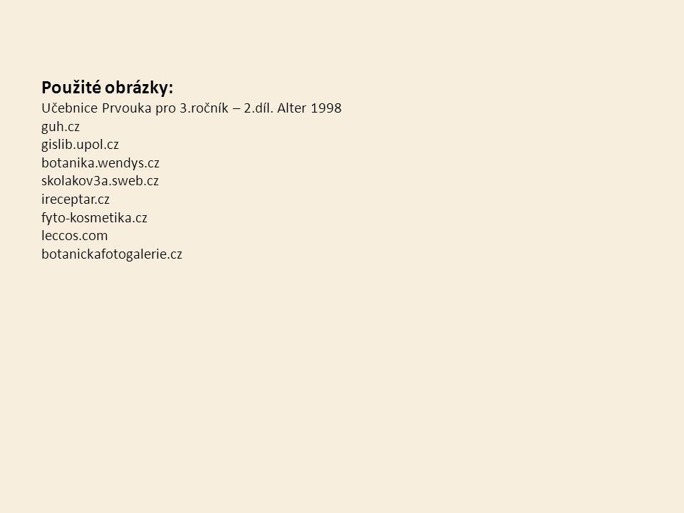 Použité obrázky: Učebnice Prvouka pro 3.ročník – 2.díl.