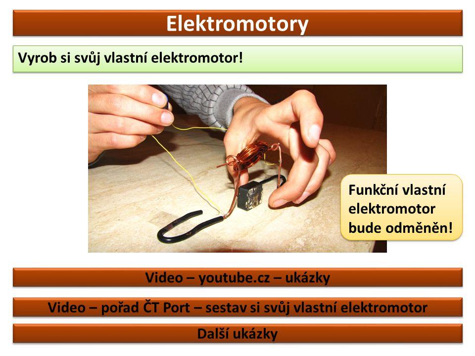 Elektromotory Pokud místo trvalého magnetu použijeme elektromagnet, získáme univerzální elektromotor, který můžeme použít i na střídavý proud.