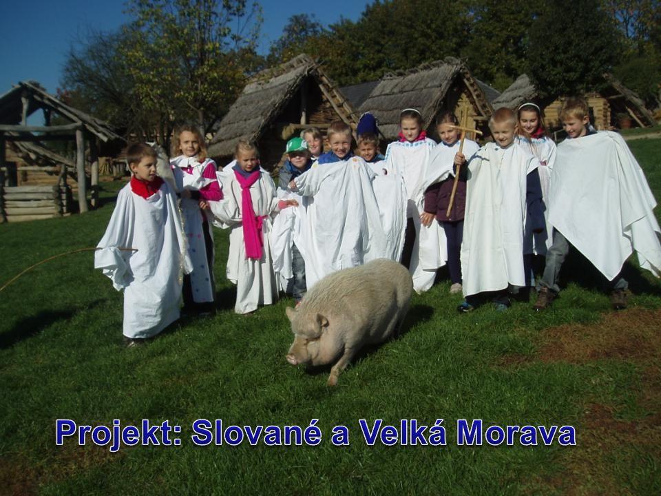 Projekt: Slované a Velká Morava Zpracovala: Mgr.Libuše Přílučíková Ředitelka školy: Mgr.