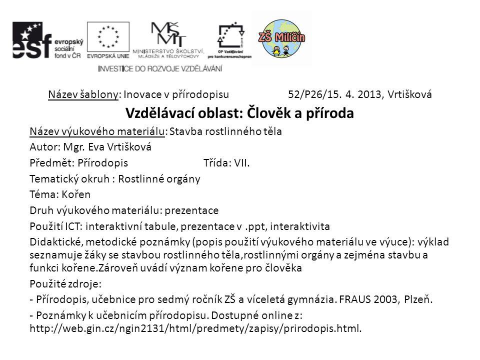 Název šablony: Inovace v přírodopisu 52/P26/15. 4.