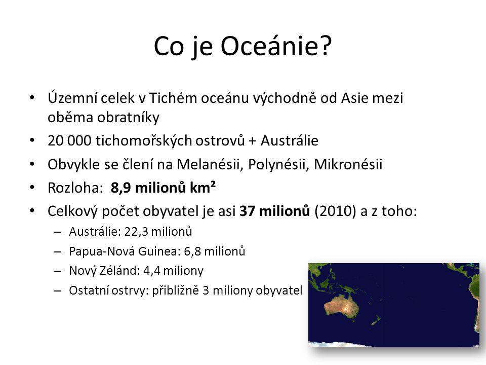 Oceánie - hospodářství Nový Zéland o Ekonomicky vyspělé státy s tržním hospodářstvím s moderním zemědělstvím a vyspělým průmyslem o Je předním vývozce skopového masa, ovčí vlny a ovoce Ostatní státy o Patří mezi rozvojové státy o Soustředí se hlavně na plantážní zemědělství (kokosové palmy, cukrová třtina, tropické ovoce) nebo na těžbu nerostných surovin Cestovní ruch: vysoké nároky na kvalitu dopravy Zemědělství o Rybolov, výlov perel o Plantáže – koření o Kopra (pomleté ořechy) – kokosová palma o Cukrová třtina, batáty, jamy, ovoce Těžební průmysl: o Nová Kaledonie – těžba niklu, chrómu, kobaltu o Melanésie – měděné rudy o Nauru – fosfáty o Papua Nová Guinea – ropa o Nové Guinea - zásoby ropy, zemního plynu a zlata o Nový Zéland - malé zásoby černého uhlí