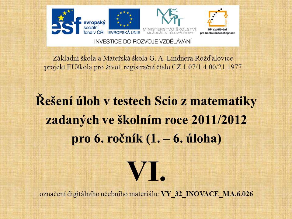 Řešení úloh v testech Scio z matematiky zadaných ve školním roce 2011/2012 pro 6.