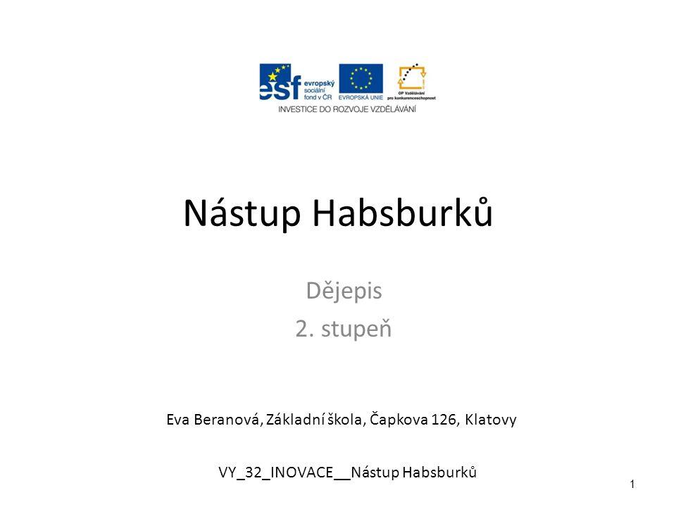 Nástup Habsburků Dějepis 2.