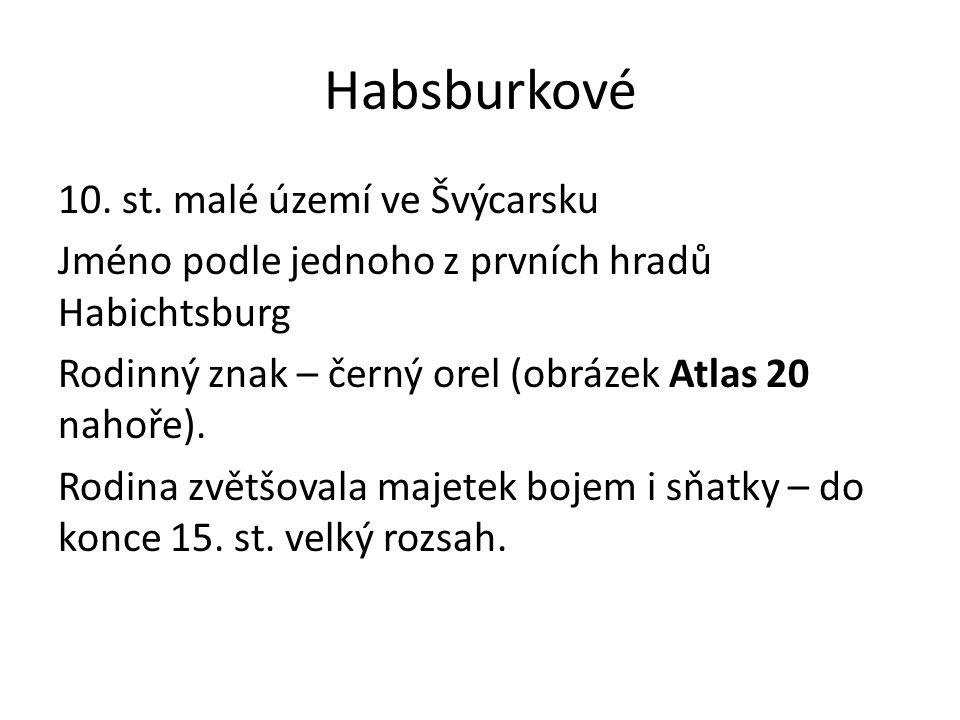 Habsburkové 10.st.