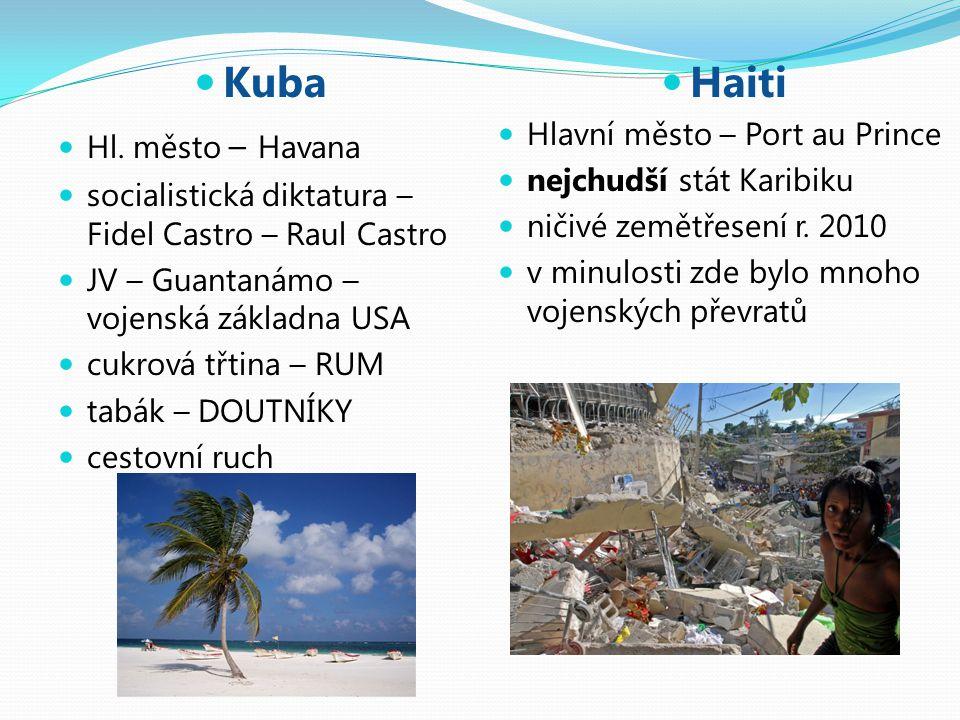 Kuba Hl. město – Havana socialistická diktatura – Fidel Castro – Raul Castro JV – Guantanámo – vojenská základna USA cukrová třtina – RUM tabák – DOUT
