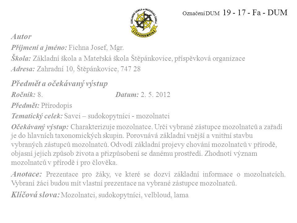 Označení DUM 19 - 17 - Fa - DUM Autor Příjmení a jméno: Fichna Josef, Mgr.