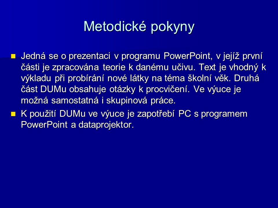 Zdroje 1.1. LANGMEIER, Josef a Dana KREJČÍŘOVÁ. Vývojová psychologie.