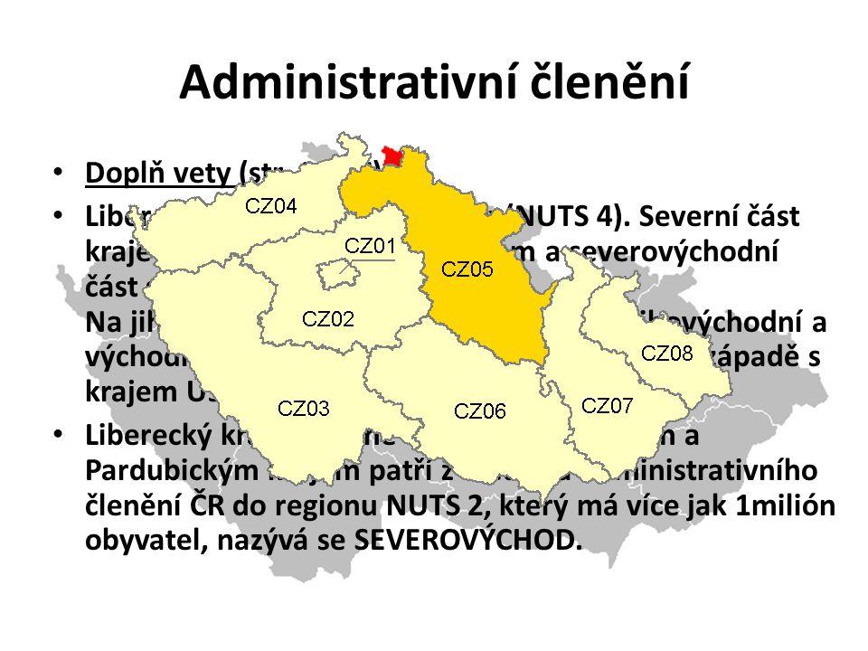 Doplň vety (str. 16-17): Liberecký kraj tvoří čtyři okresy(NUTS 4).