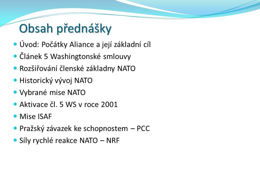 """Vybrané mise NATO Operace Deny Flight (duben 1993 - prosinec 1995, Bosna) 28.2.1994 první vojenský zásah v historii Aliance Operace Deliberate Force ( září 1995, Bosna) údery vůči VRS Joint Endeavour ( 1995 - 2004 Bosna) IFOR, SFOR Allied Force ( březen - červen 1999, SRJ) letecké údery na SRJ – problém """"humanitárního bombardování akce bez mandátu RB OSN, ale v době, kdy SRJ není členem OSN"""