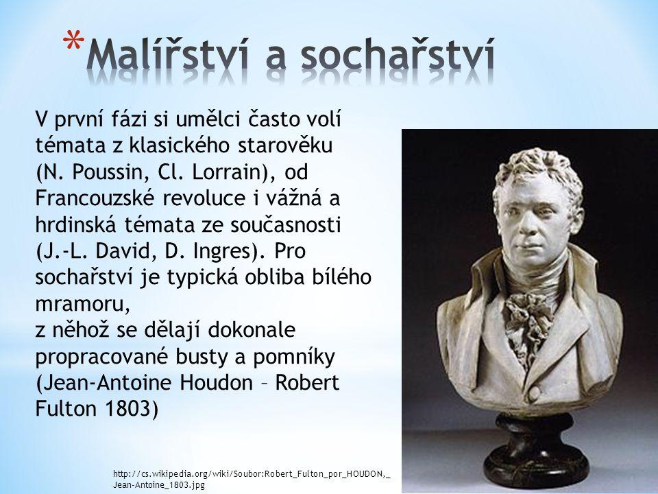 V první fázi si umělci často volí témata z klasického starověku (N. Poussin, Cl. Lorrain), od Francouzské revoluce i vážná a hrdinská témata ze součas