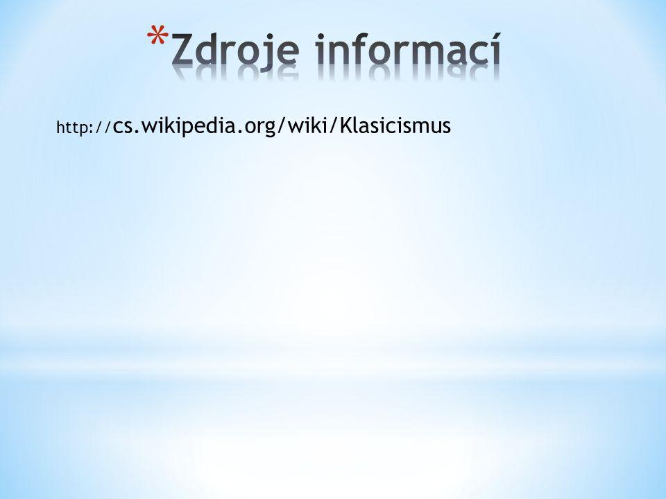 http:// cs.wikipedia.org/wiki/Klasicismus
