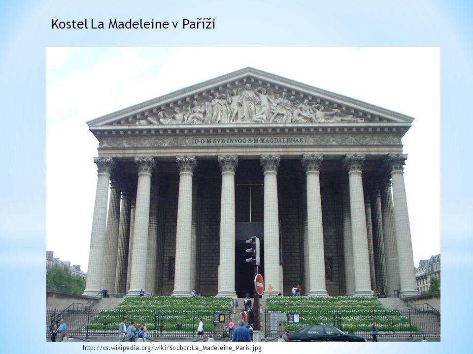 Kostel La Madeleine v Paříži http://cs.wikipedia.org/wiki/Soubor:La_Madeleine_Paris.jpg