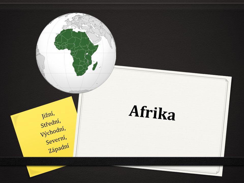 Afrika Jižní, Střední, Východní, Severní, Západní