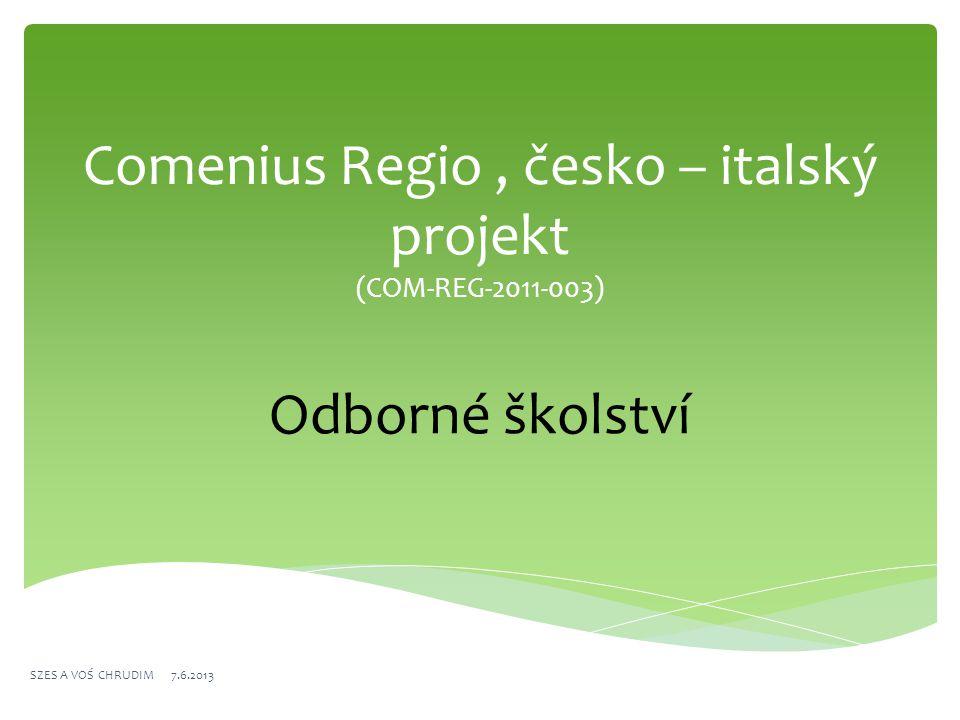 IISS Enrico Pantanelli Ostuni SZES A VOŚ CHRUDIM 7.6.2013