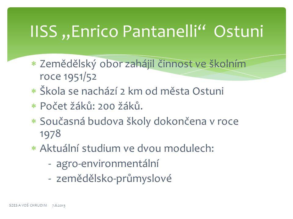  Zemědělský obor zahájil činnost ve školním roce 1951/52  Škola se nachází 2 km od města Ostuni  Počet žáků: 200 žáků.