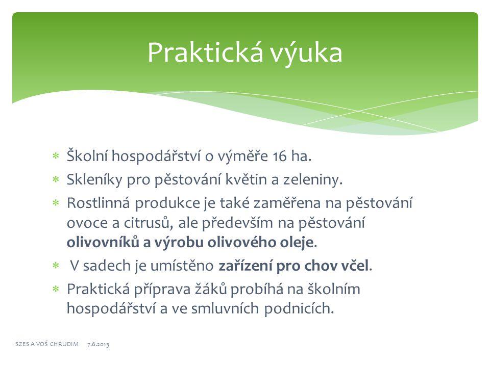 Skleníky Chov včel SZES A VOŚ CHRUDIM 7.6.2013