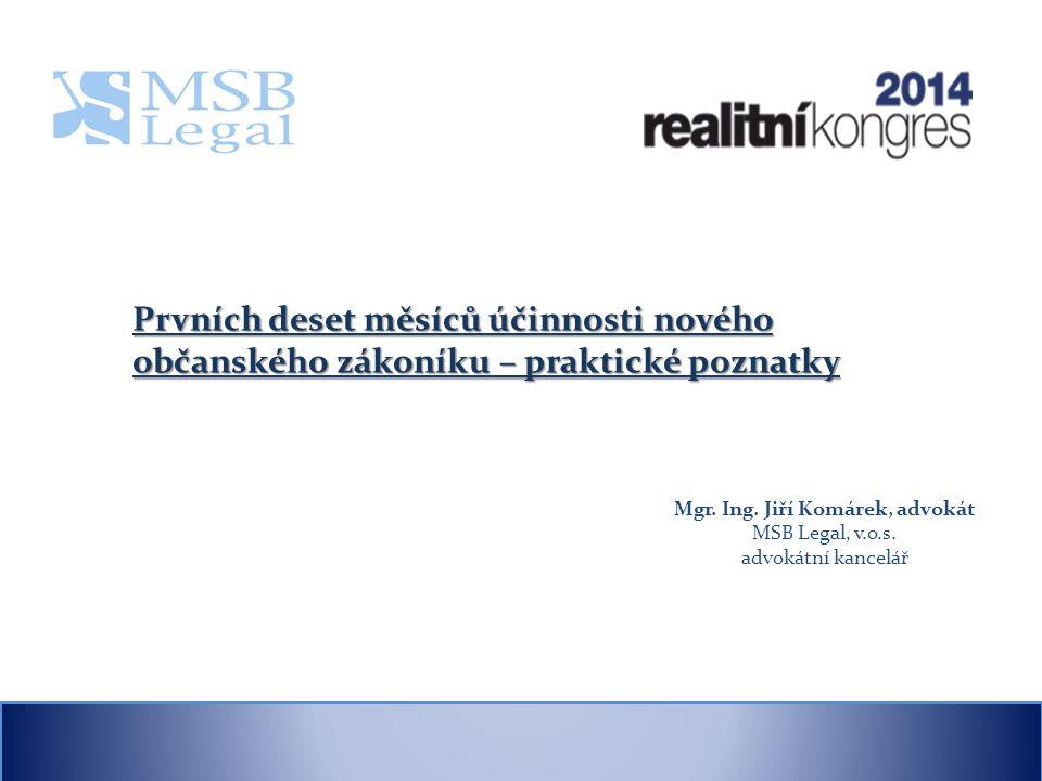 Mgr.Ing. Jiří Komárek, advokát MSB Legal, v.o.s.
