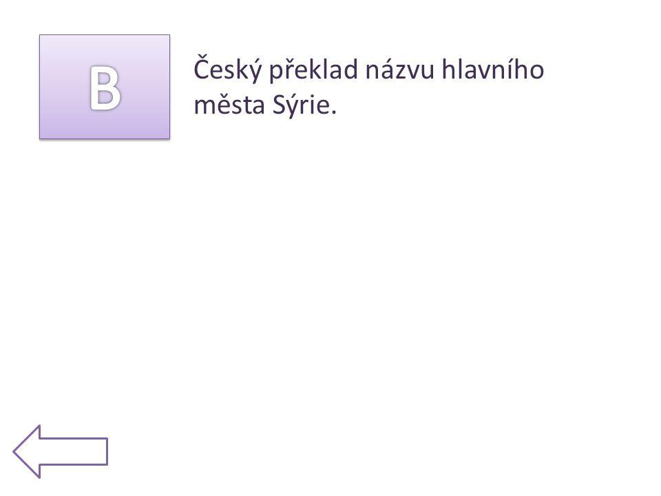Český překlad názvu hlavního města Sýrie.