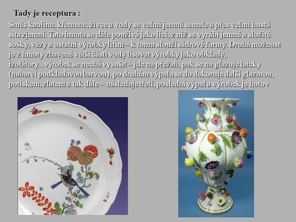 16 Ale netrvalo dlouho a porcelán se vyráběl po celé Evropě !
