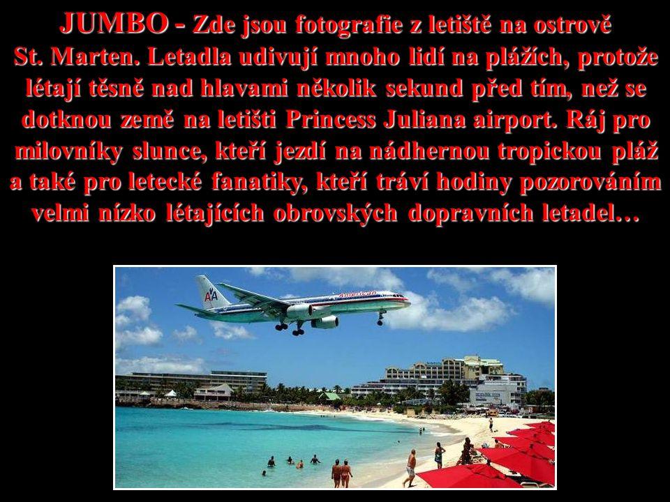 JUMBO - Zde jsou fotografie z letiště na ostrově St.