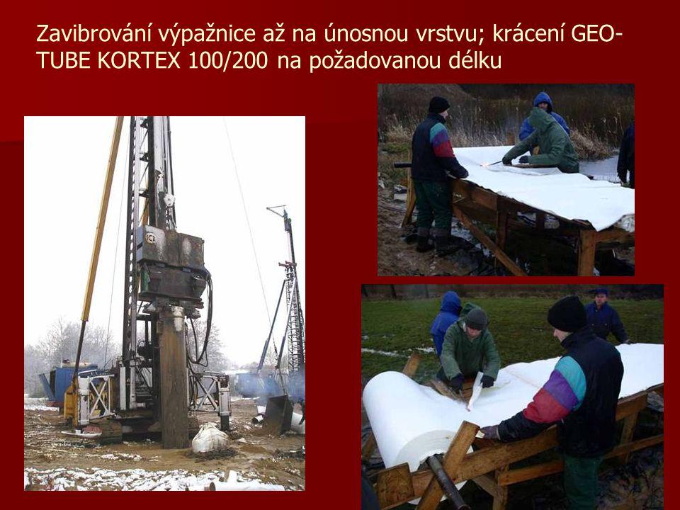 Zavibrování výpažnice až na únosnou vrstvu; krácení GEO- TUBE KORTEX 100/200 na požadovanou délku