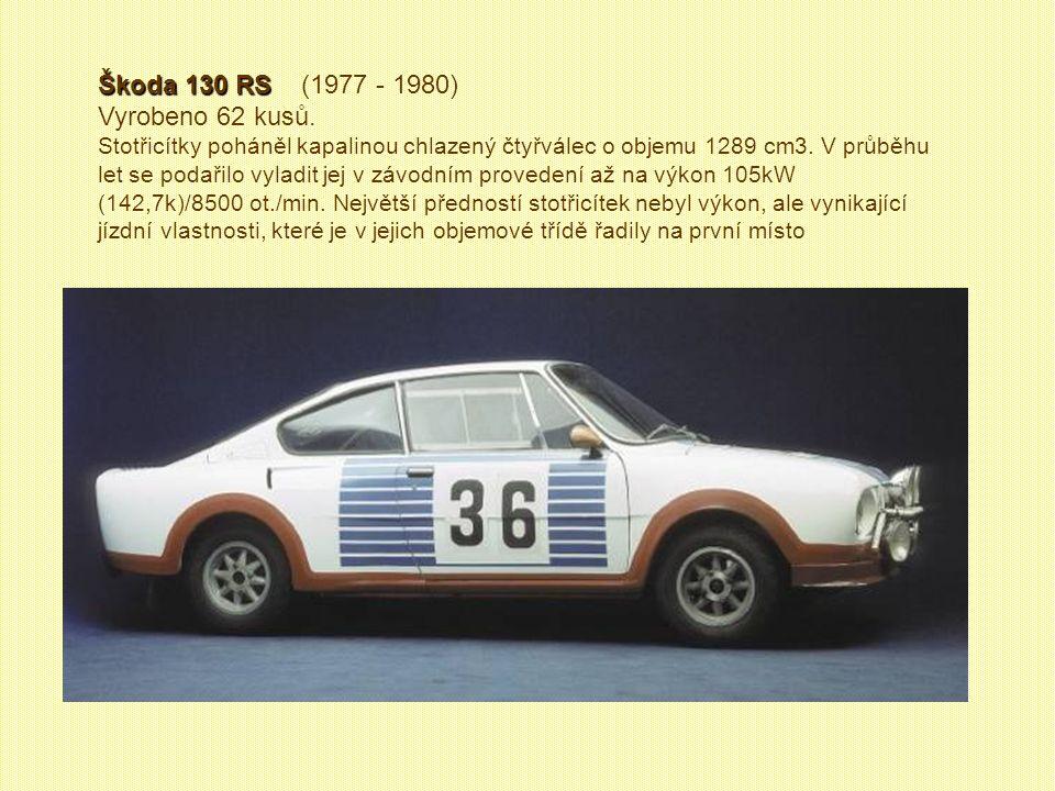 Škoda 110 R Coupé Škoda 110 R Coupé (1970 – 1980) Vyrobeno 57 085 kusů Objem nádrže 32 l, motor 1 107 cm3 / 46 kW, převodovka manuální 4+1. V letech 1