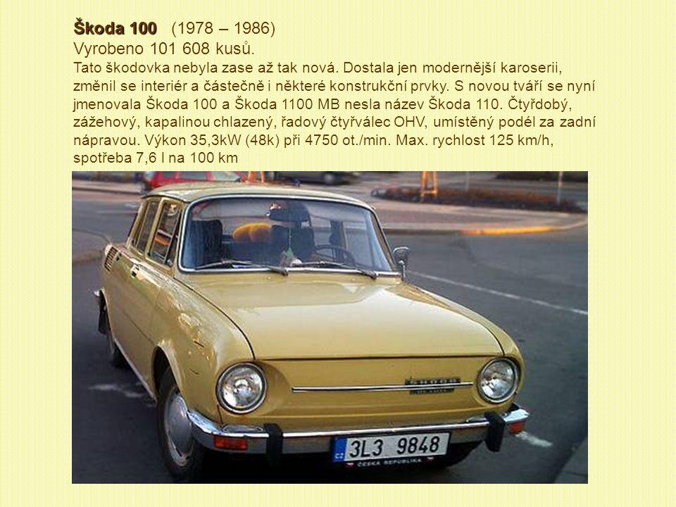 Škoda 120 GLS (1978 – 1983) Vyrobeno 5 849 kusů. Typ 120 GLS oplýval přebujelou chromovanou bižuterií kolem přední masky a zadního čela. Výkon 40,5kW