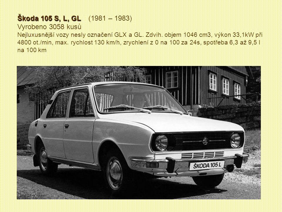 Škoda 120 LS Škoda 120 LS (1981 – 1984) Vyrobeno 4974 kusů. I Š 120 LS měla nový a ojedinělý způsob otevírání víka zavazadlového prostoru do strany, c