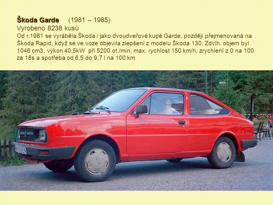Škoda 105 S, L, GL Škoda 105 S, L, GL (1981 – 1983) Vyrobeno 3058 kusů Nejluxusnější vozy nesly označení GLX a GL. Zdvih. objem 1046 cm3, výkon 33,1kW