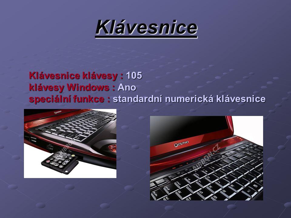 Klávesnice Klávesnice klávesy : 105 klávesy Windows : Ano speciální funkce : standardní numerická klávesnice