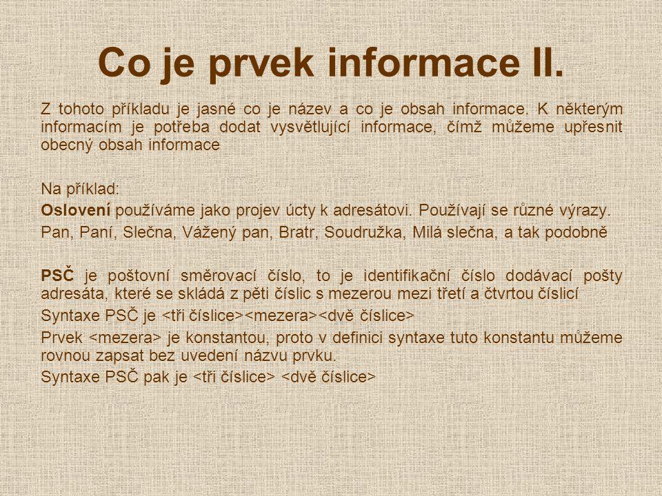 Co je prvek informace II. Z tohoto příkladu je jasné co je název a co je obsah informace.