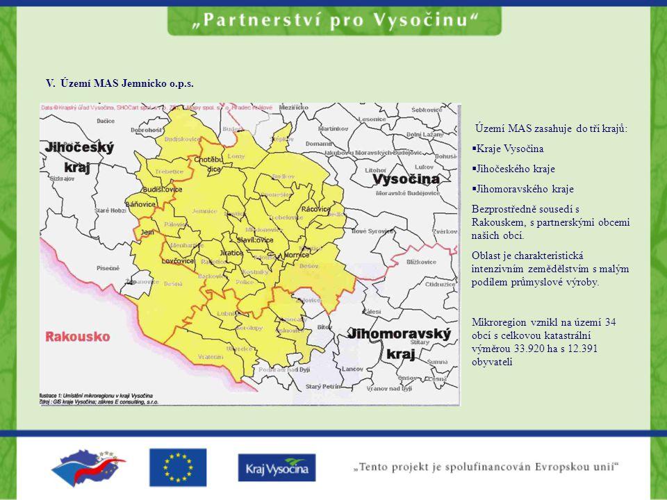 V. Území MAS Jemnicko o.p.s. Území MAS zasahuje do tří krajů:  Kraje Vysočina  Jihočeského kraje  Jihomoravského kraje Bezprostředně sousedí s Rako
